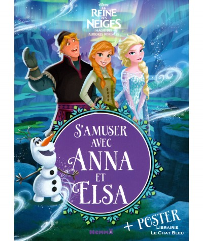 La Reine des Neiges (Walt Disney) - Magie des aurores boréales - S'amuser avec Anna et Elsa