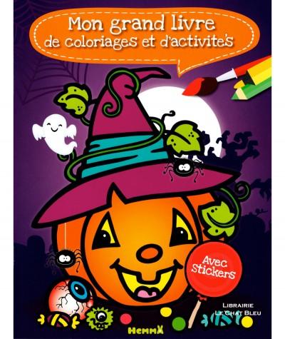 Mon grand livre de coloriages et d'activité Halloween - Avec des stickers - Editions Hemma
