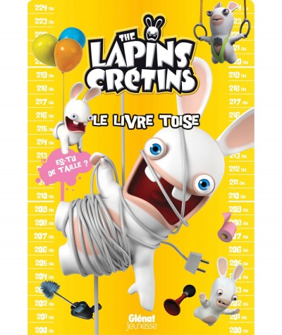 The lapins crétins : Le livre toise - Editions Glénat