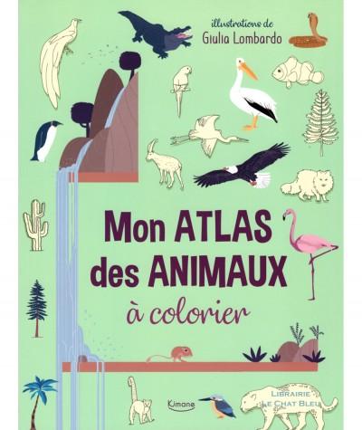 Mon atlas des animaux à colorier (Giulia Lombardo) - Editions Kimane