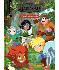 Les Légendaires : L'Étoile Élémentaria - Editions Hemma