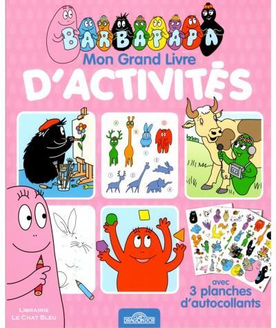 Mon Grand Livre d'activités : La famille BARBAPAPA - Les livres du Dragon d'Or