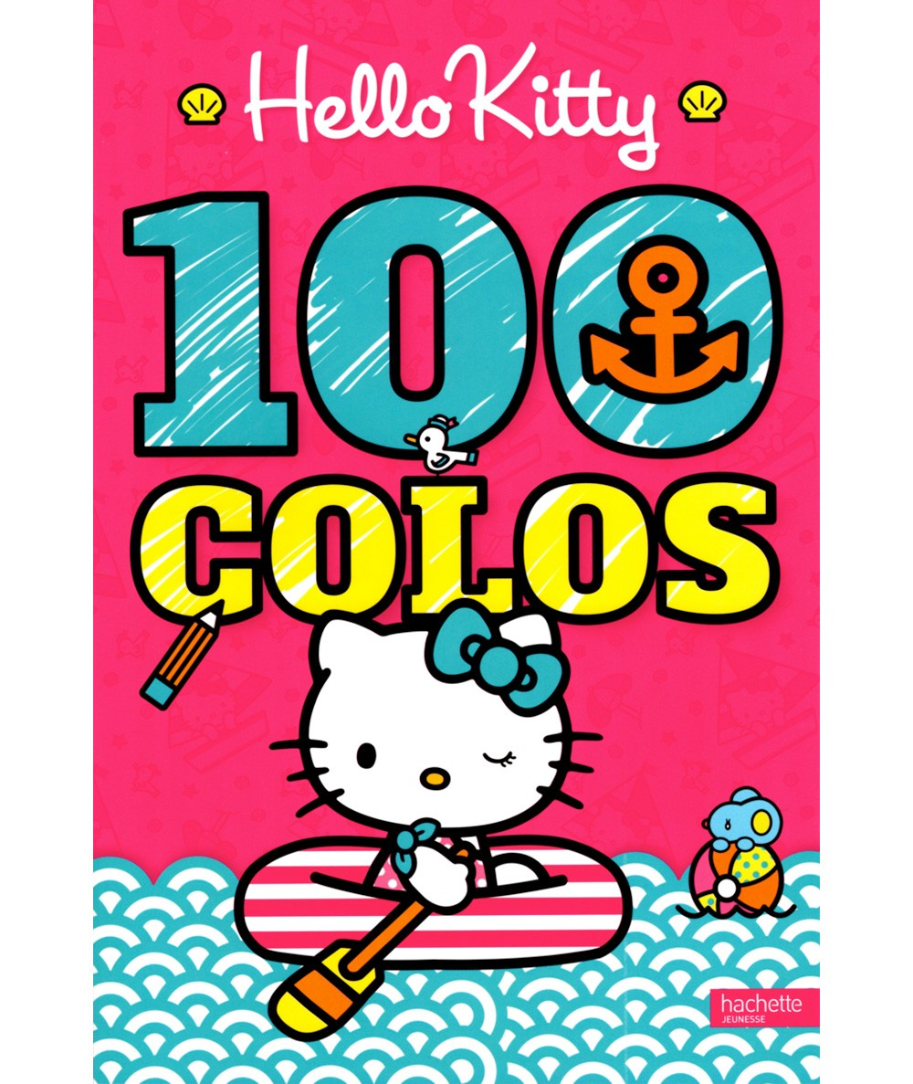 Livre de coloriage : Hello Kitty 100 colos - Hachette Jeunesse