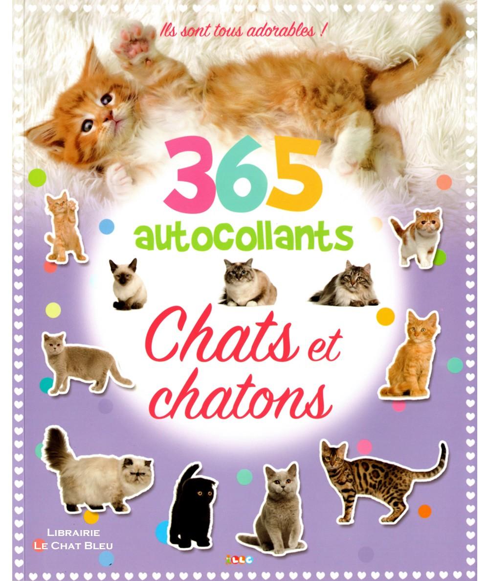 Chats et chatons : 365 autocollants - Livre d'activités LLC