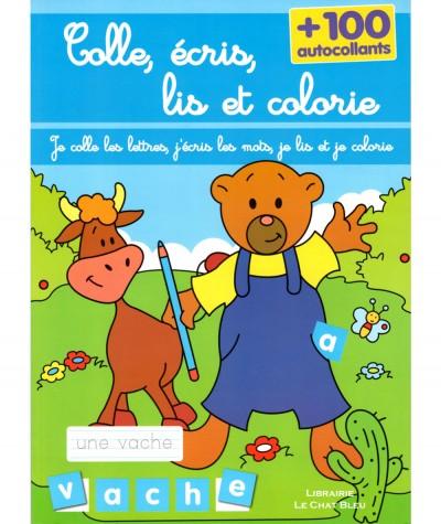Colle, écris, lis et colorie + 100 autocollants - Livre d'activités LLC