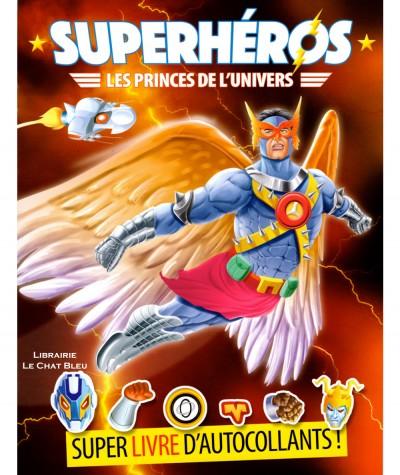Superhéros, les princes de l'univers + Autocollants - Livre d'activités LLC