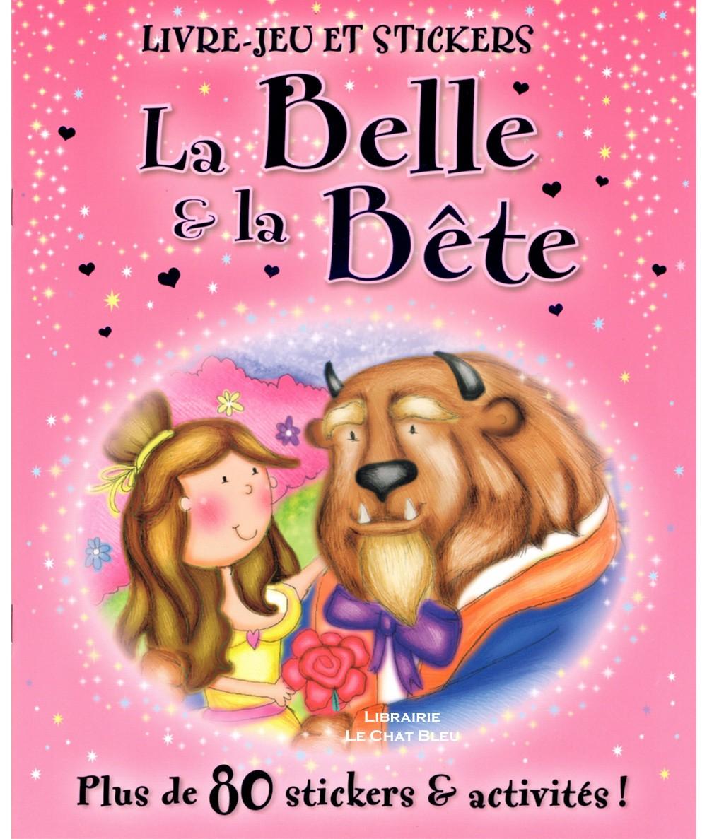 La Belle et la Bête : Livre-jeu et stickers - ELCY Editions