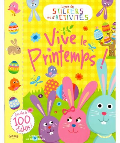 Livre de stickers et d'activités : Vive le printemps - Editions Kimane