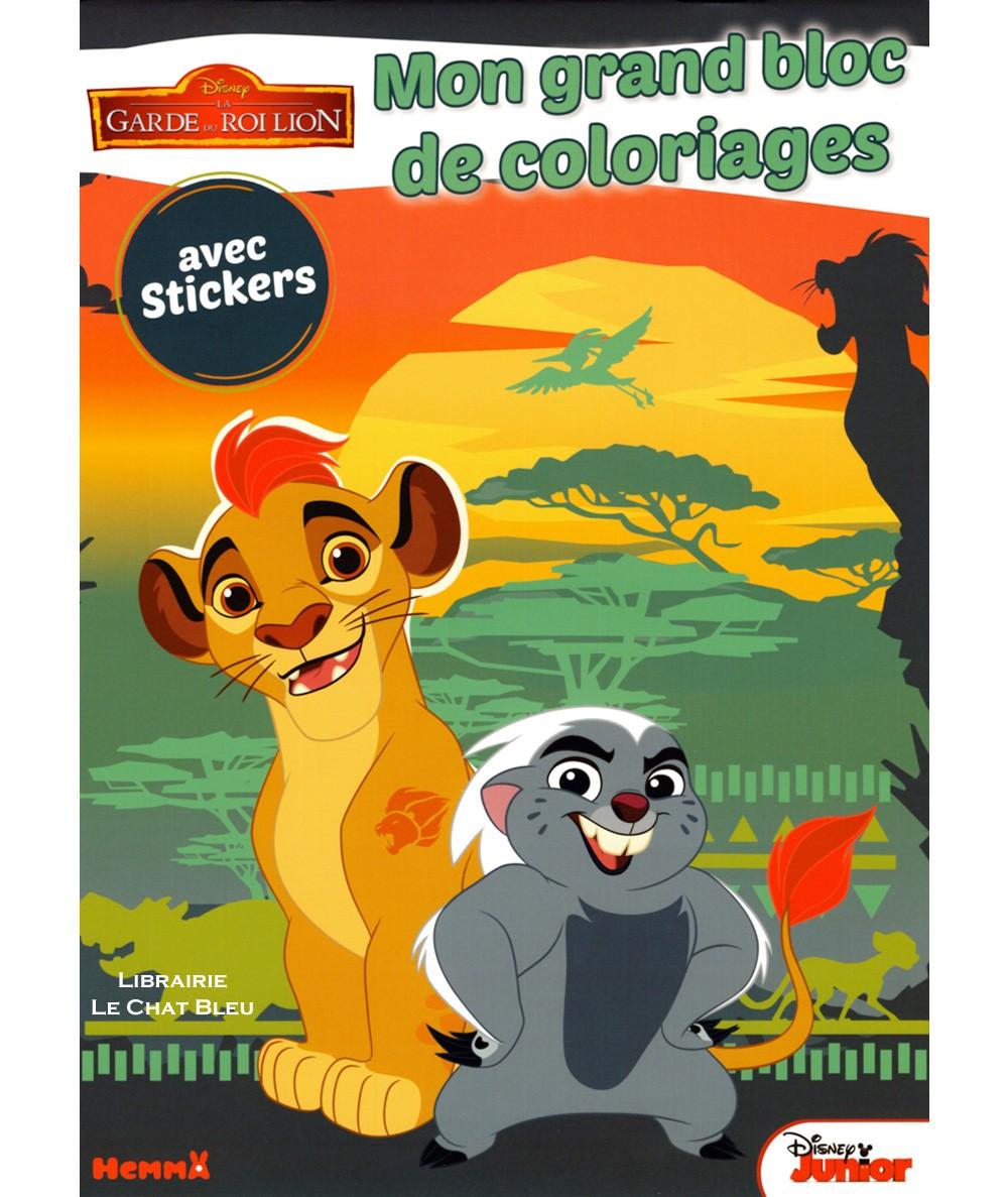 La Garde du Roi Lion (Disney) : Mon grand bloc de coloriages - Editions Hemma
