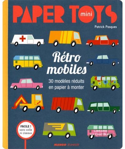 Paper toys mini : Rétro mobiles : 30 modèles réduits en papier à monter - MANGO Jeunesse