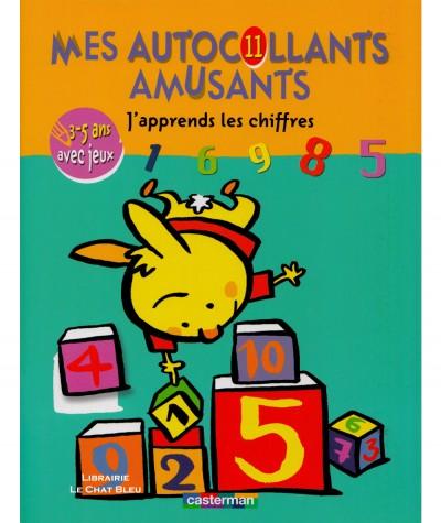 Mes autocollants amusants : J'apprends les chiffres - De 3 à 5 ans - Editions Casterman