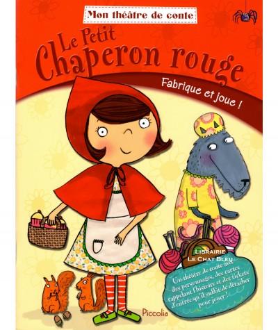 Mon théâtre de conte : Le Petit Chaperon rouge - Editions Piccolia