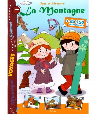Joue et découvre La Montagne : Plus de 150 autocollants ! - Editions Piccolia