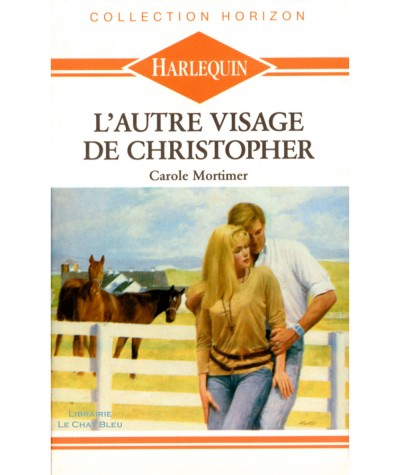 L'autre visage de Christopher (Carole Mortimer) - Harlequin Horizon N° 726