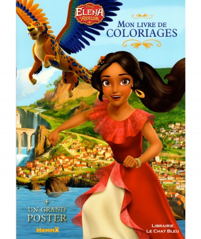 Elena d'avalor (Disney) - Mon livre de coloriages + Un grand poster - Editions Hemma