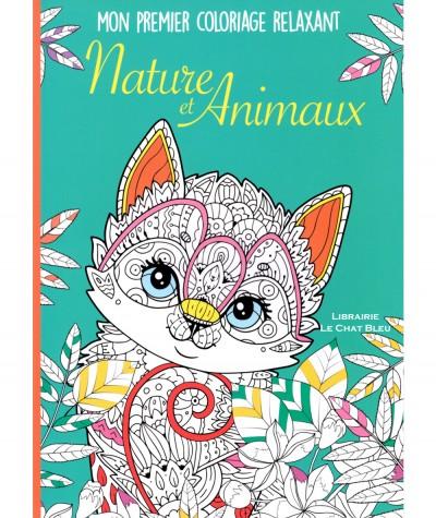 Mon premier coloriage relaxant : Nature et Animaux - Editions LLC