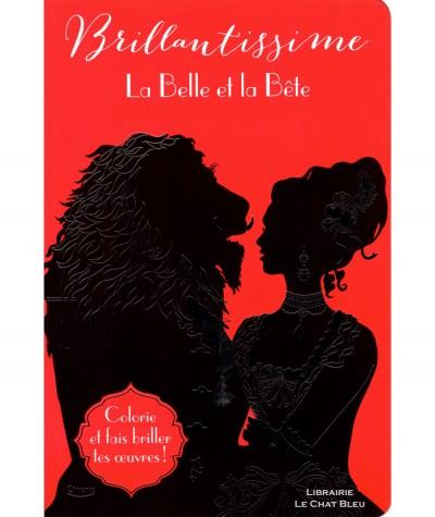 La Belle et la Bête : Colorie et fais briller tes oeuvres ! - Brillantissime - Editions Kimane