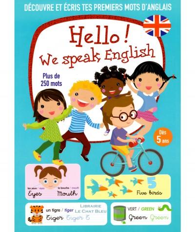 Hello ! We speak English : Découvre et écris tes premiers mots d'anglais - Editions LLC