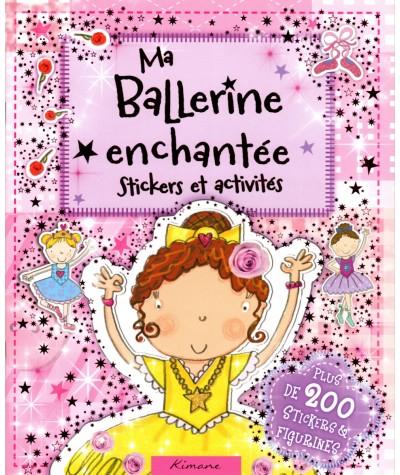 Ma Ballerine enchantée : Stickers et activités - Editions Kimane