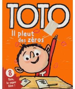 Toto le super zéro ! T8 : Il pleut des zéros (Serge Bloch, Franck Girard)
