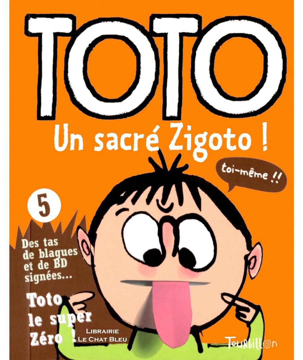 Toto le super zéro ! T5 : Un sacré zigoto ! (Serge Bloch, Franck Girard)