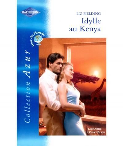 Tour du monde : Idylle au Kenya (Liz Fielding) - Harlequin Azur N° 2332