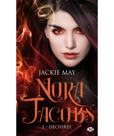 Nora Jacobs T3 : Déchirée (Jackie May) -  Collection Bit-Lit - Editions Milady