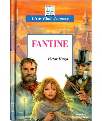 Fantine (Victor Hugo) - Livre Club Jeunesse - Editions Hemma