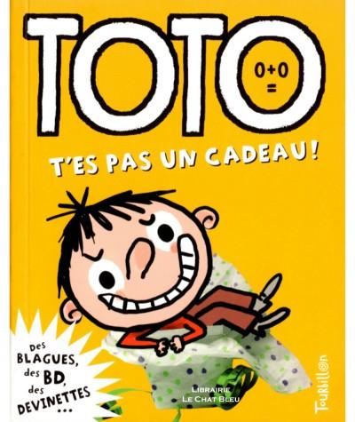 Toto le super zéro ! T3 : T'es pas un cadeau ! (Serge Bloch, Franck Girard)