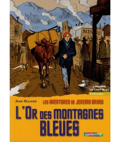 Les aventures de Jeremy Brand T3 : L'or des montagnes bleues (Jean Ollivier) - Casterman