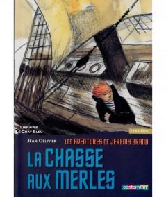 Les aventures de Jeremy Brand T2 : La chasse aux merles (Jean Ollivier) - Casterman