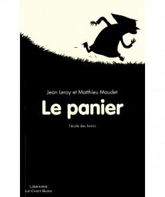 Le panier (Jean Leroy) - Collection Kilimax - L'école des loisirs