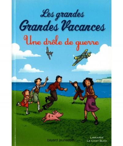 Les grandes Grandes Vacances T1 : Une drôle de guerre (Michel Leydier) - Bayard jeunesse