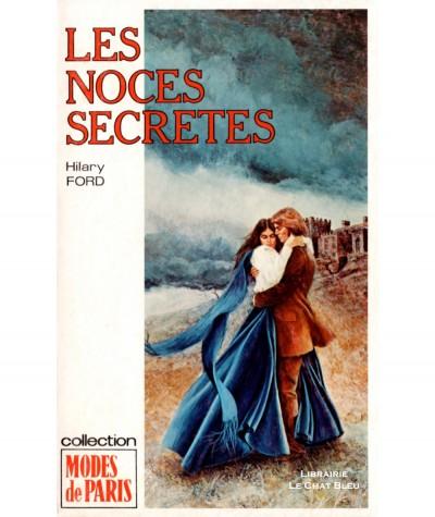 Les noces secrètes (Hilary Ford) - Modes de Paris N° 104 - Les Editions Mondiales