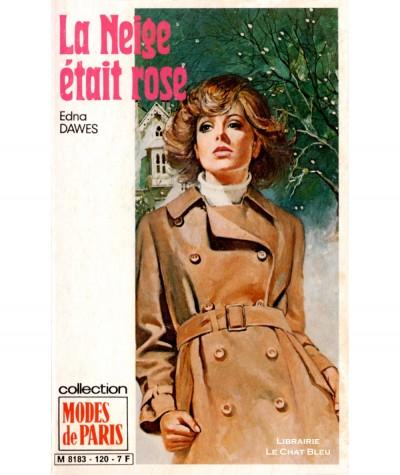 La Neige était rose (Edna Dawes) - Modes de Paris N° 120 - Les Editions Mondiales