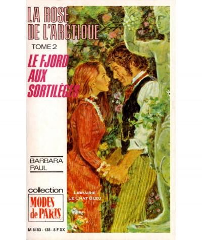 La Rose de l'Arctique T2 : Le Fjord aux sortilèges (Barbara Paul) - Modes de Paris N° 138