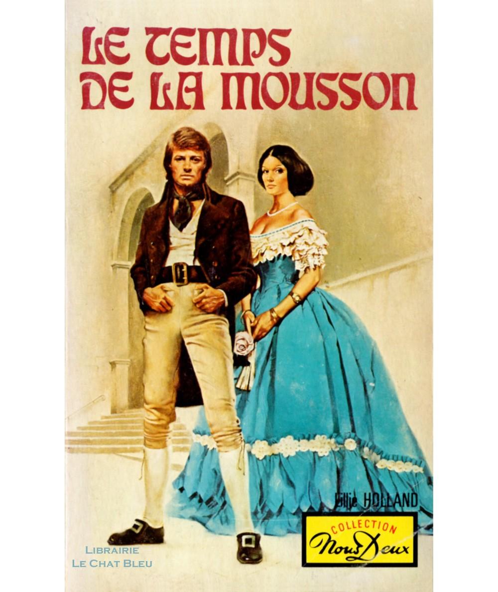 Le temps de la mousson (Lillie Holland) - Nous Deux N° 368 - Les Editions Mondiales