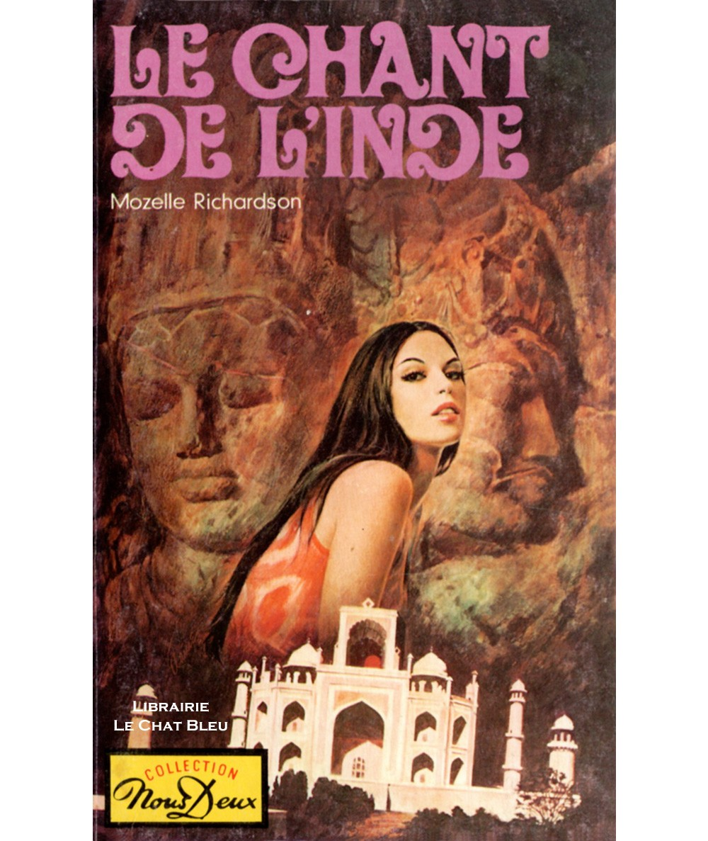 Le chant de l'Inde (Moselle Richardson) - Nous Deux N° 375 - Les Editions Mondiales