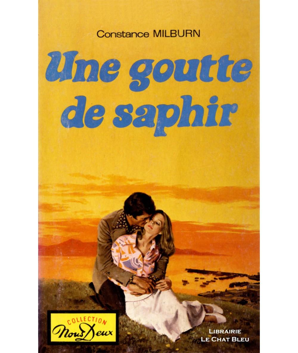 Une goutte de saphir (Constance Milburn) - Nous Deux N° 399 - Les Editions Mondiales