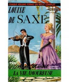 Louise de Saxe (Anne Marcel) - La Vie Amoureuse N° 28