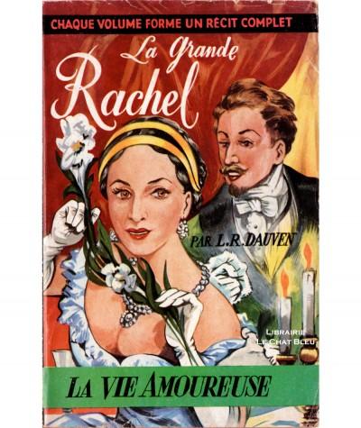 La Grande Rachel (L.-R. Dauven) - La Vie Amoureuse N° 39