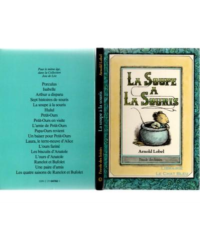 La soupe à la souris (Arnold Lobel) - Collection La joie de lire - L'école des loisirs