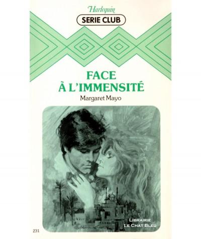 Face à l'immensité (Margaret Mayo) - Harlequin Série Club N° 231