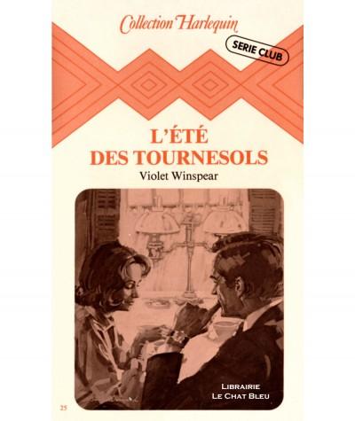 L'été des tournesols (Violet Winspear) - Harlequin Série Club N° 25