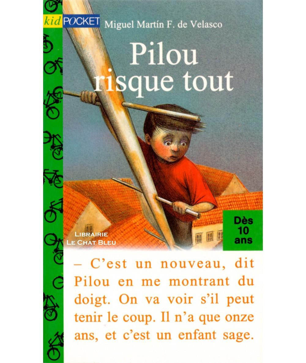Pilou risque tout (Miguel Martin F. de Velasco) - Kid Pocket N° 113