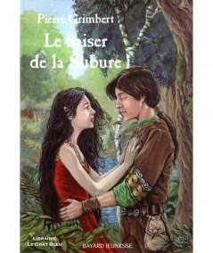 Le baiser de la Subure (Pierre Grimbert) - Fantasy - BAYARD Jeunesse