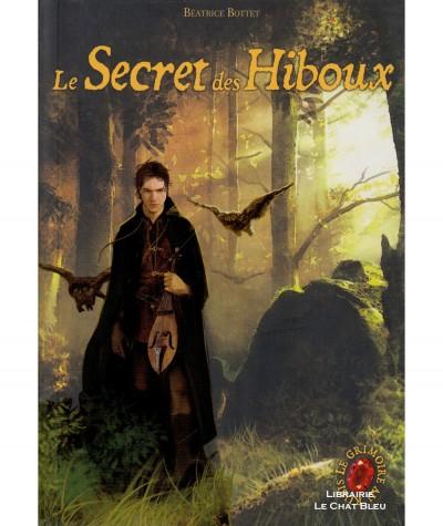 Le Grimoire au Rubis, Cycle 1 Livre 1 : Le Secret des Hiboux (Béatrice Bottet) - Editions Casterman