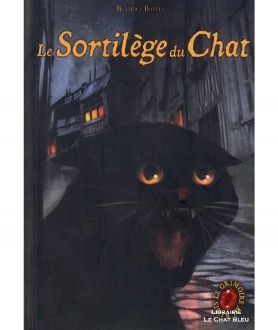 Le Grimoire au Rubis , Cycle 1 Livre 2 : Le sortilège du Chat (Béatrice Bottet) - Editions Casterman