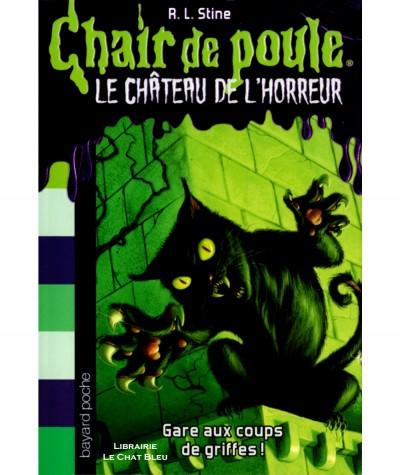 LE CHATEAU DE L'HORREUR T1 : Gare aux coups de griffes ! (R.L. Stine) - Bayard Jeunesse