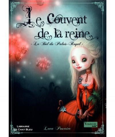 Le Couvent de la reine T2 : Le Bal du Palais-Royal (Lova Pourrier) - Editions Eveil et Découvertes
